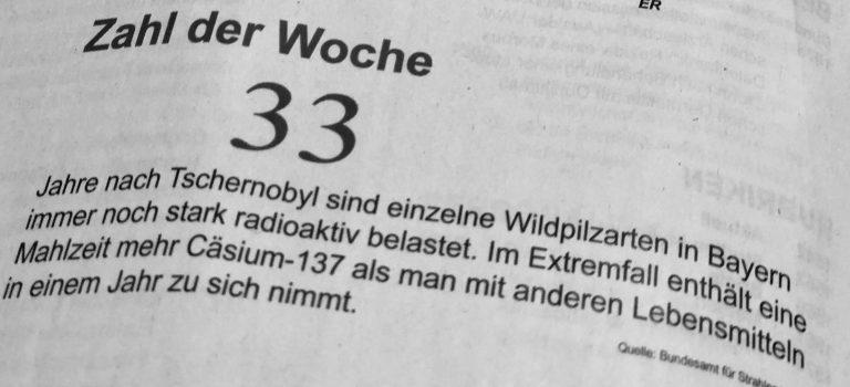 33 Jahre nach Tschernobyl sind einzelne Pilzarten in Bayern (Deutschland) immer noch radioaktiv belastete